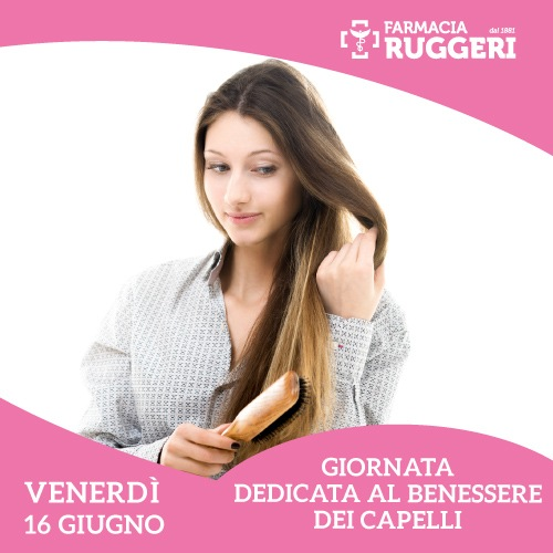 Giornata del benessere dei capelli - Farmacia Ruggeri